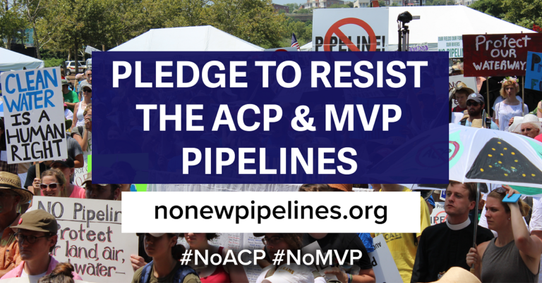 Pledge to Resist the Atlantic Coast & Mountain Valley Pipelines