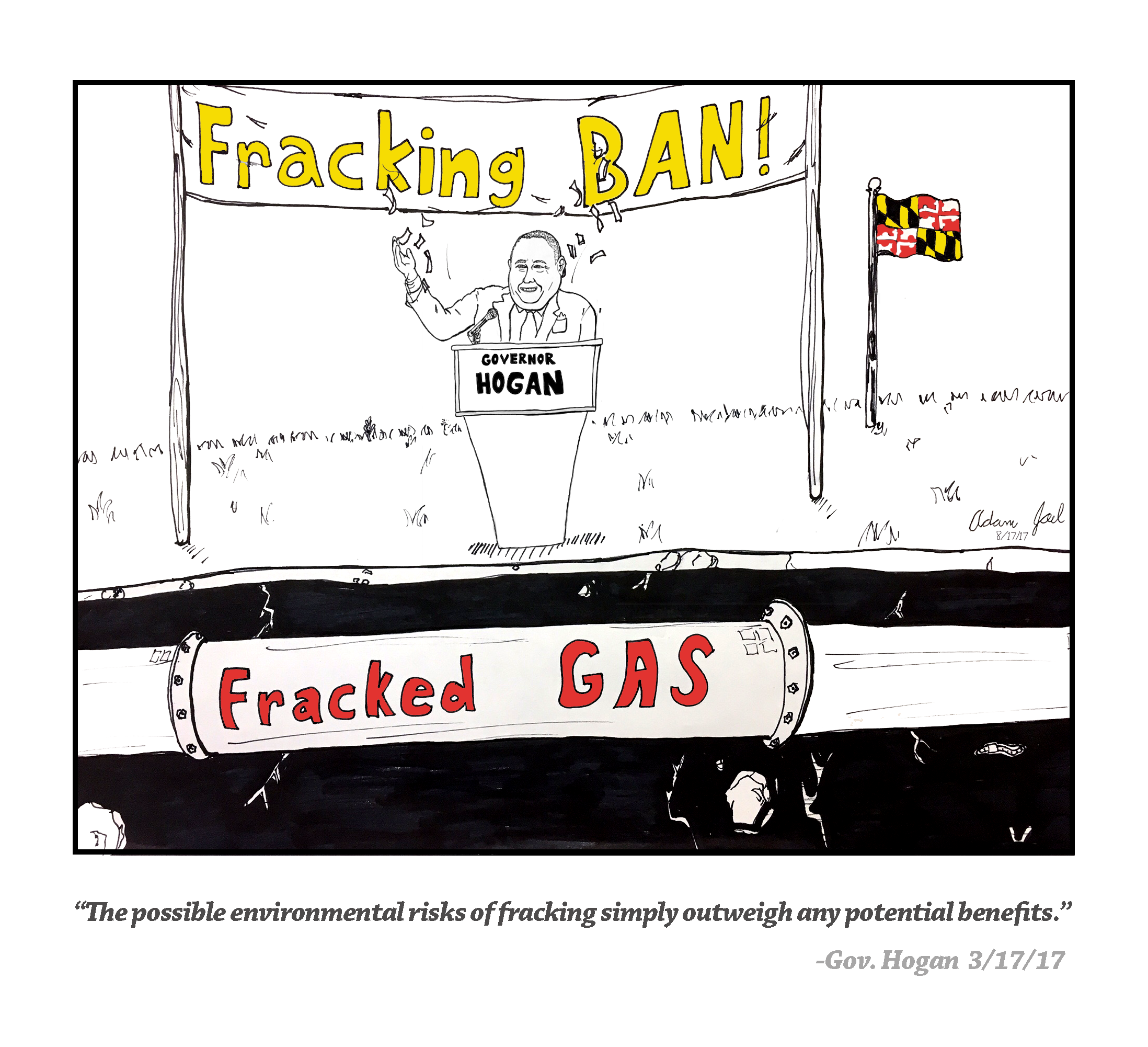 Governor Hogan banned fracking in Maryland but is okay with new fossil fuel pipelines carrying fracked gas through the state.