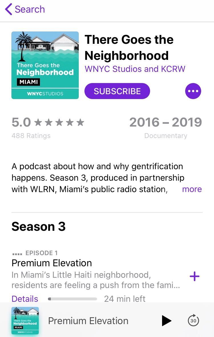 """screenshot of """"There Goes the Neighborhood"""" podcast from the iTunes store, Season 3: Premium Elevation"""