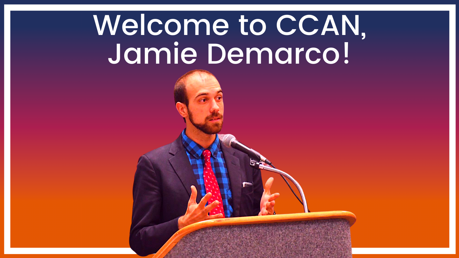 Welcome to CCAN, Jamie DeMarco!